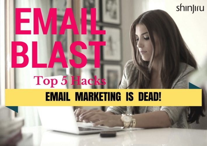 Top 5 Hacks of Email Marketing