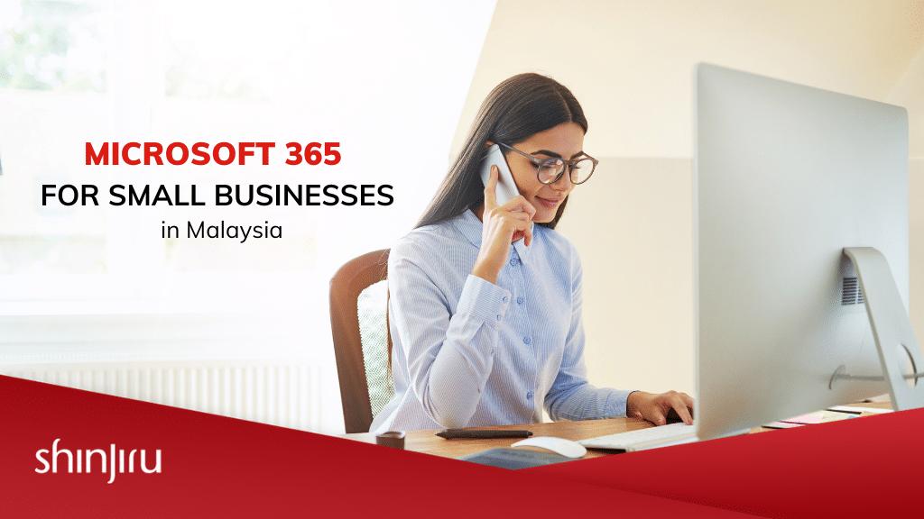 Microsoft 365 Business Malaysia